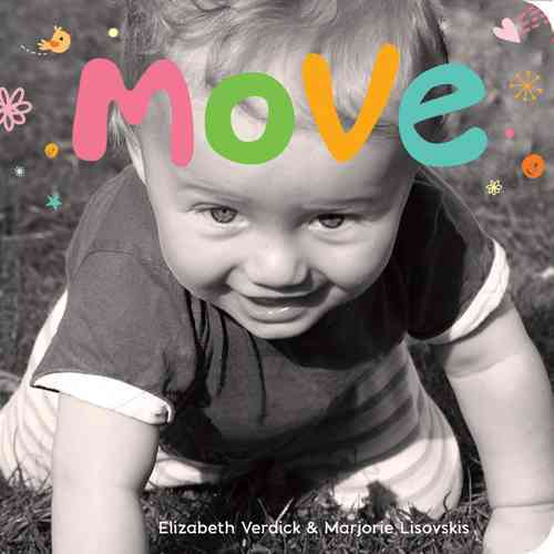 Move By Verdick, Elizabeth/ Lisovskis, Marjorie